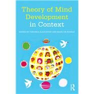 Theory of Mind Development in Context by Slaughter; Virginia, 9781138811584