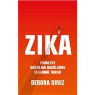 Zika by Diniz, Debora; Whitty, Diane Grosklaus, 9781786991584