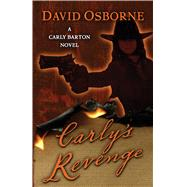 Carly's Revenge by Osborne, David, 9781432831585