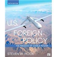 U.S. Foreign Policy by Hook, Steven W., 9781506321585