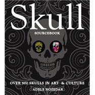 Skull Sourcebook by Nozedar, Adele, 9781631061585