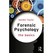 Forensic Psychology: The Basics by Taylor; Sandie, 9781138021587