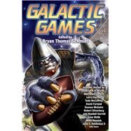 Galactic Games by Schmidt, Bryan Thomas, 9781476781587