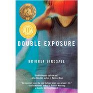 Double Exposure by Birdsall, Bridget, 9781510711587