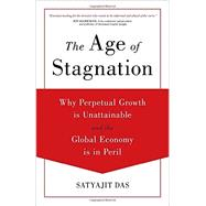 The Age of Stagnation by Das, Satyajit, 9781633881587