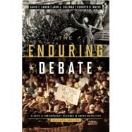 The Enduring Debate: Classic and Contemporary Readings in American Politics by CANON,DAVID T., 9780393921588