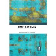 Models of Simon by Velupillai; K. Vela, 9780415311588