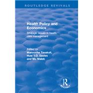 Health Policy and Economics: Strategic Issues in Health Care Management: Strategic Issues in Health Care Management by Unknown, 9781138701588