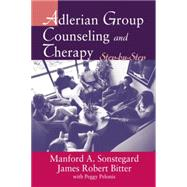 Adlerian Group Counseling and Therapy: Step-by-Step by Bitter,James Robert, 9781138871588