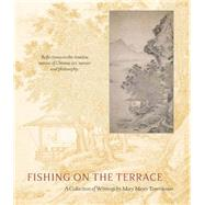Fishing on the Terrace by Tanenbaum, Mary Mayer, 9780911221589