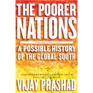 The Poorer Nations by PRASHAD, VIJAY, 9781781681589