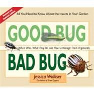 Good Bug Bad Bug by Walliser, Jessica, 9780981961590