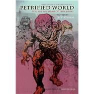 Petrified World by Storm, Jeff; Chan, Harvey; Brynczka, Karolina, 9781771431590