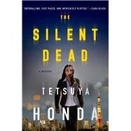 The Silent Dead by Honda, Tetsuya, 9781250061591