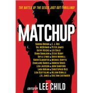 Matchup by Child, Lee; Brown, Sandra; Box, C. J.; McDermid, Val; James, Peter, 9781501141591