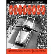 Motorama: Gm's Legendary Show & Concept Cars by Temple, David, 9781613251591