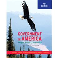 Government In America: People, Politics, And Policy, Ap Edition, 14/E