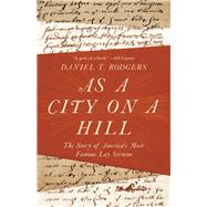 As a City on a Hill by Rodgers, Daniel T., 9780691181592