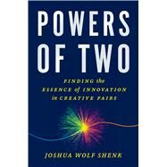 Powers of Two by Shenk, Joshua Wolf, 9780544031593
