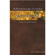 The Understanding Your Suicide Grief Journal; Exploring the Ten Essential Touchstones by Unknown, 9781879651593