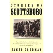 Stories of Scottsboro by GOODMAN, JAMES, 9780679761594