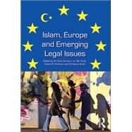 Islam, Europe and Emerging Legal Issues by Torfs,Rik;Kirkham,David M., 9781138261594
