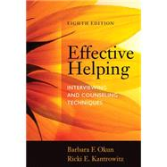 Effective Helping Interviewing and Counseling Techniques by Okun, Barbara F.; Kantrowitz, Ricki E., 9781285161594