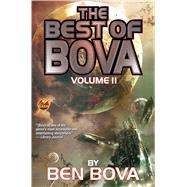 The Best of Bova by Bova, Ben, 9781476781594