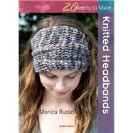 Knitted Headbands by Russel, Monica, 9781782211594