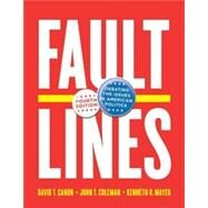 Faultlines: Debating the Issues in American Politics by Canon, David T.; Coleman, John J.; Mayer, Kenneth R., 9780393921595
