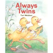 Always Twins by Weidner, Teri, 9780823431595