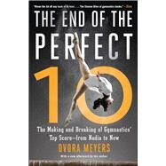 The End of the Perfect 10 by Meyers, Dvora, 9781501101595