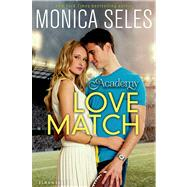 The Academy: Love Match by Seles, Monica, 9781619631595