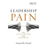 Leadership Pain by Chand, Samuel R., 9780718031596