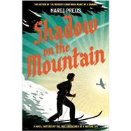 Shadow on the Mountain by Preus, Margi, 9781419711596