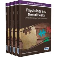 Psychology and Mental Health by Information Resources Management Association, 9781522501596