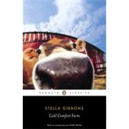 Cold Comfort Farm by Gibbons, Stella (Author); Truss, Lynne (Introduction by), 9780141441597