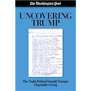 Uncovering Trump by Fahrenthold, David A., 9781635761597