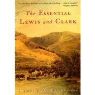 The Essential Lewis and Clark by Jones, Landon Y., 9780060011598