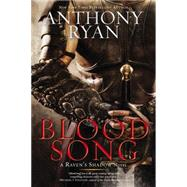 Blood Song by Ryan, Anthony, 9780425281598
