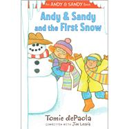 Andy & Sandy and the First Snow by dePaola, Tomie; Lewis, Jim (CON), 9781481441599