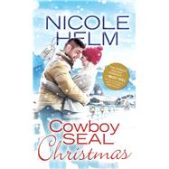 Cowboy Seal Christmas by Helm, Nicole, 9781492641599