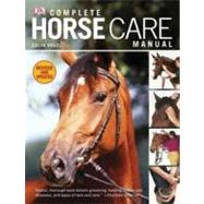 Complete Horse Care Manual by Vogel, Colin, 9780756671600