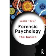 Forensic Psychology: The Basics by Taylor; Sandie, 9781138021600