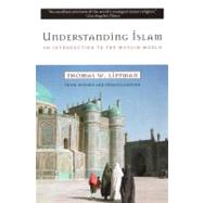 Understanding Islam : An Introduction to the Muslim World: Third Revised Edition by Lippman, Thomas W., 9780452011601