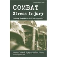 Combat Stress Injury: Theory, Research, and Management by Nash,William, 9781138871601