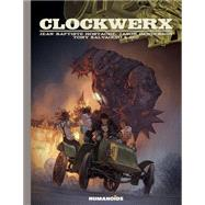 Clockwerx by Henderson, Jason; Salvaggio, Tony; Hostache, Jean-baptiste; Izu, 9781594651601