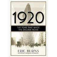 1920 by Burns, Eric, 9781681771601