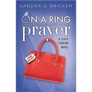 On a Ring and a Prayer by Bricker, Sandra D., 9781426711602