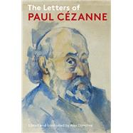 The Letters of Paul Cezanne by Danchev, Alex; Danchev, Alex, 9781606061602